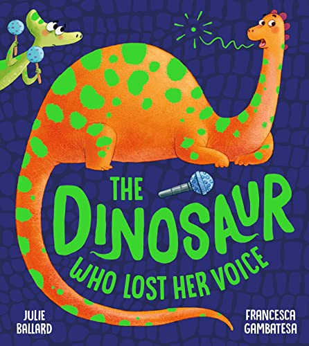 9781405287968: The Dinosaur Who Lost Her Voice