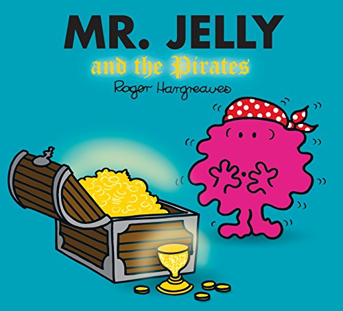 9781405290241: Mr. Jelly and the Pirates (Mr. Men & Little Miss Magic)
