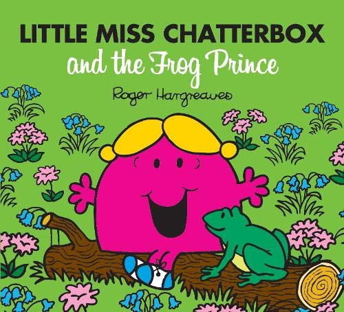 9781405290401: Little Miss Chatterbox and the Frog Prince (Mr. Men & Little Miss Magic)