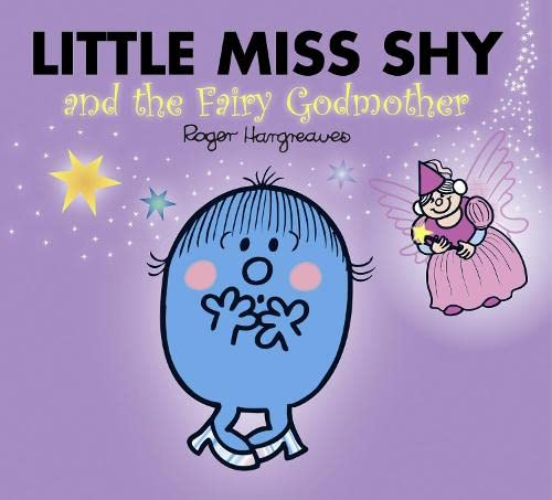 9781405290463: Little Miss Shy and the Fairy Godmother