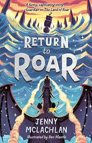 9781405295024: Return To Roar (Land of Roar)