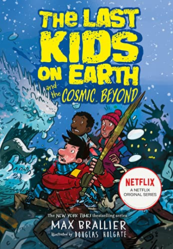 9781405295123: The Last Kids on Earth and the Cosmic Beyond