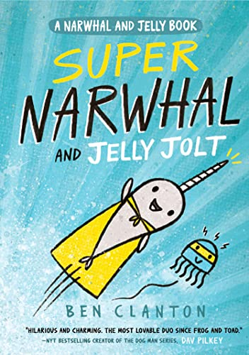 9781405295314: Super Narwhal and Jelly Jolt (Narwhal and Jelly 2) (A Narwhal and Jelly book)