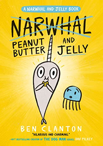 9781405295321: Peanut Butter and Jelly (Narwhal and Jelly 3) (A Narwhal and Jelly book)