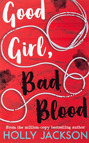 9781405297752: Good Girl, Bad Blood: The Sunday Times Bestseller and sequel to A Good Girl's Guide to Murder