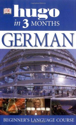 9781405301015: German In 3 Months (Hugo in 3 Months)