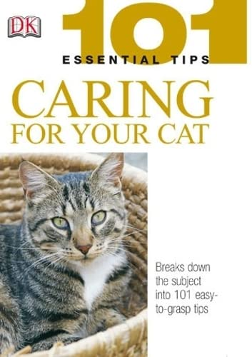 9781405301657: Caring for Your Cat (101 Essential Tips)
