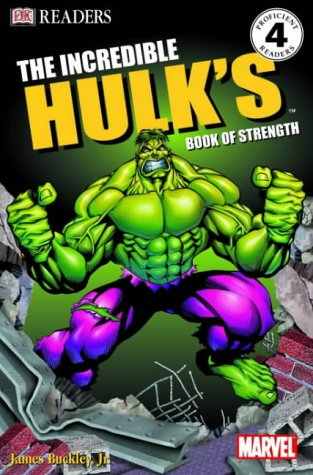 9781405301763: The Incredible Hulk's Book of Strength (DK Readers Level 4)