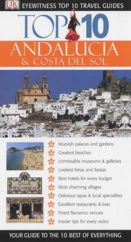 9781405302708: DK Eyewitness Top 10 Travel Guide: Andalucia & Costa Del Sol (DK Eyewitness Travel Guide)