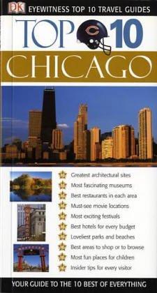 9781405302722: DK Eyewitness Top 10 Travel Guide: Chicago (DK Eyewitness Travel Guide)