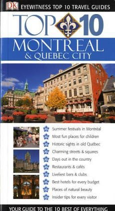 9781405302791: DK Eyewitness Top 10 Travel Guide: Montreal & Quebec City (DK Eyewitness Travel Guide)