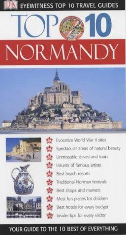 9781405302937: DK Eyewitness Top 10 Travel Guide: Normandy (DK Eyewitness Travel Guide)