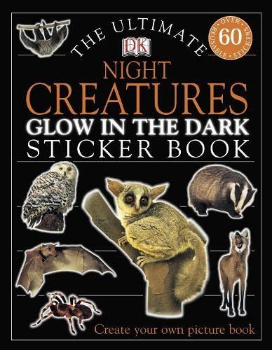 9781405303217: The Ultimate Night Creatures Glow in the Dark Sticker Book