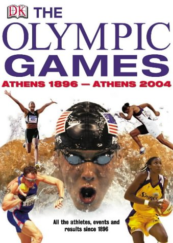 9781405303224: The Olympic Games: Athens 1896-Athens 2004 (Chronicle)