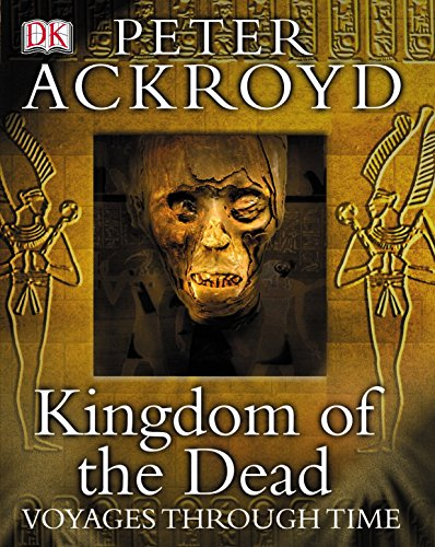 9781405304009: Kingdom of the Dead (Voyages Through Time) - Ancient Egypt