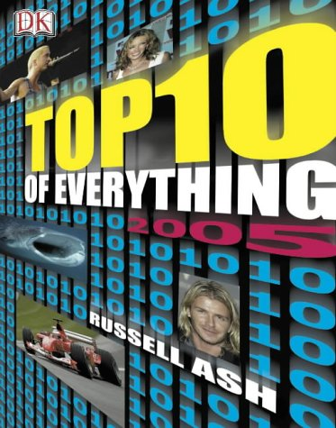 9781405304061: The Top 10 of Everything 2005 (DK top 10)