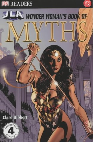 9781405304276: Wonder Woman's Book of Myths (DK Readers Level 4)