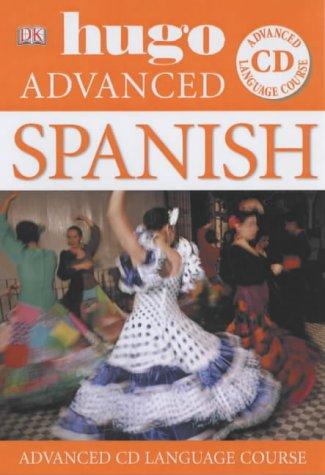 9781405304863: Spanish (Hugo Advanced CD Language Course)