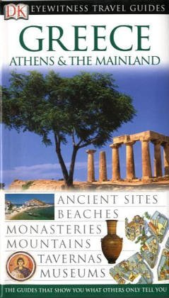 9781405304962: Greece, Athens and the Mainland (DK Eyewitness Travel Guide)