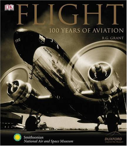 9781405305754: Flight: 100 Years of Aviation