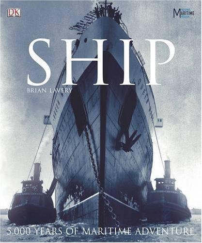 9781405305891: Ship: 5000 Years of Maritime History