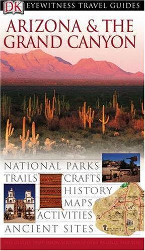 9781405306621: Arizona and the Grand Canyon (DK Eyewitness Travel Guide)