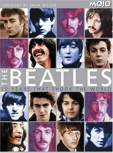 9781405306911: The Beatles: 10 Years That Shook the World