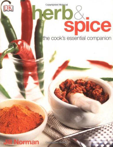 Herb and Spice: A Cook's Reference