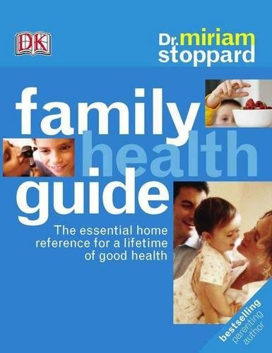 9781405307000: Dr Miriam Stoppard's Family Health Guide
