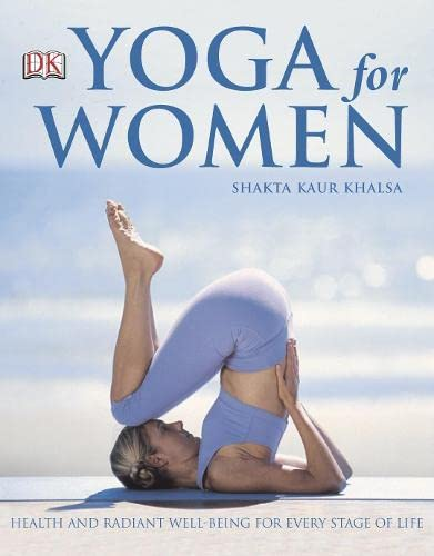 9781405307048: Yoga for Women: Health and Radiant Beauty for Every Stage of Life