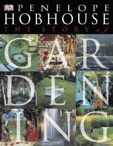 9781405307147: The Story of Gardening