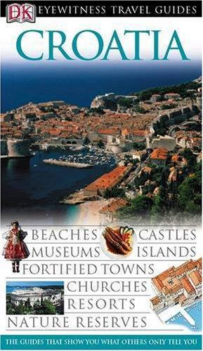 9781405307765: Croatia (DK Eyewitness Travel Guide)