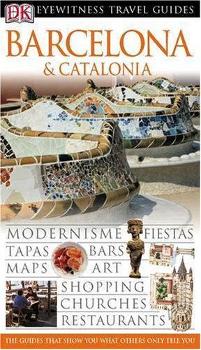 9781405307857: Barcelona and Catalonia (DK Eyewitness Travel Guide)
