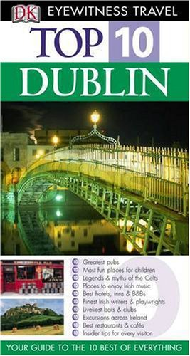 9781405307994: Top 10 Dublin (DK Eyewitness Travel Guide)