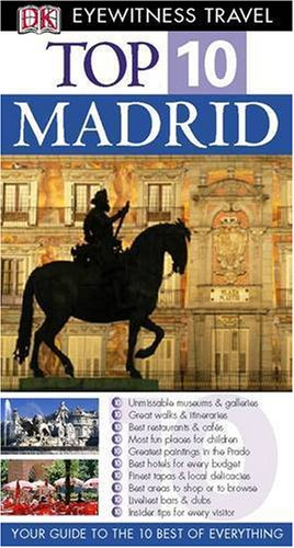 9781405308014: DK Eyewitness Top 10 Travel Guide Madrid (DK Eyewitness Travel Guide)