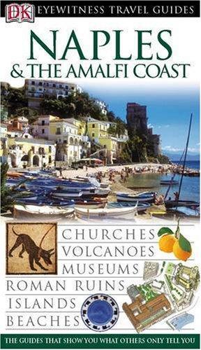 Naples and the Amalfi Coast (DK Eyewitness Travel Guide)
