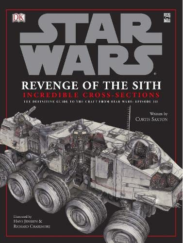 9781405308267: Star Wars Revenge of the Sith Incredible Cross-Sections: The Definitive Guide to Spaceships and Vehicles (