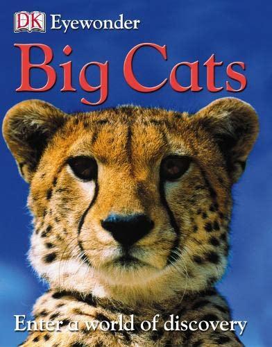 Big Cats (Eye Wonder): DK PUBLISHING