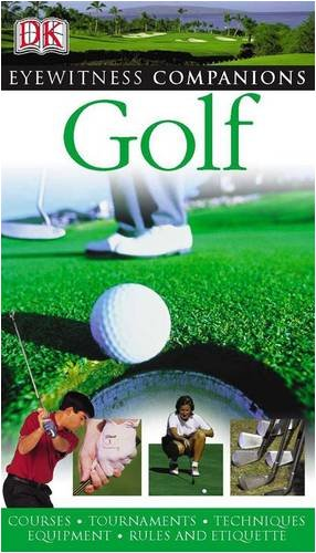 9781405308991: Golf (Eyewitness Companions)