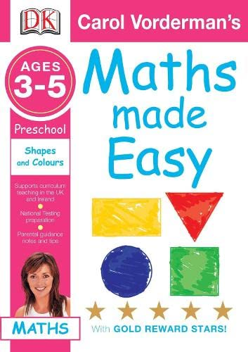 9781405309493: Maths Made Easy Shapes and Patterns: Preschool Ages 3-5 (Carol Vorderman's Maths Made Easy)