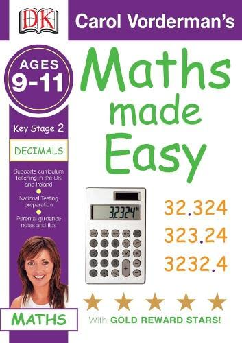 9781405309639: Maths Made Easy Decimals Ages 9-11 Key Stage 2 (Carol Vorderman's Maths Made Easy)