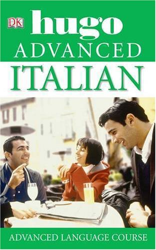 9781405310123: Italian Advanced CD Language Course (Hugo Advanced CD Language Course)