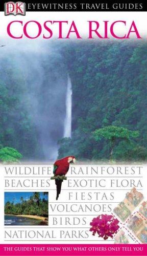 9781405310635: Costa Rica (DK Eyewitness Travel Guide)