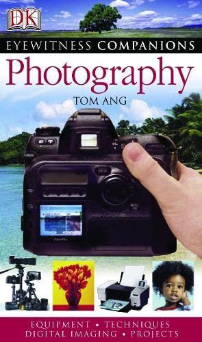 9781405310765: Photography (Eyewitness Companions)