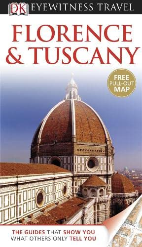 9781405310871: Florence and Tuscany (DK Eyewitness Travel Guide)