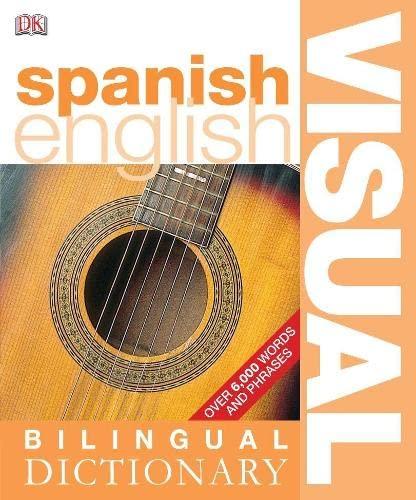 9781405311069: Spanish-English Bilingual Visual Dictionary