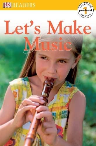 9781405311113: Let's Make Music (DK Readers Pre-Level 1)