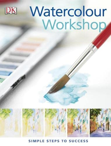 9781405311199: Watercolour Workshop: Simple Steps to Success