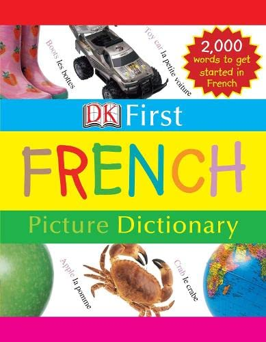 9781405311212: First French Picture Dictionary (DK First French)