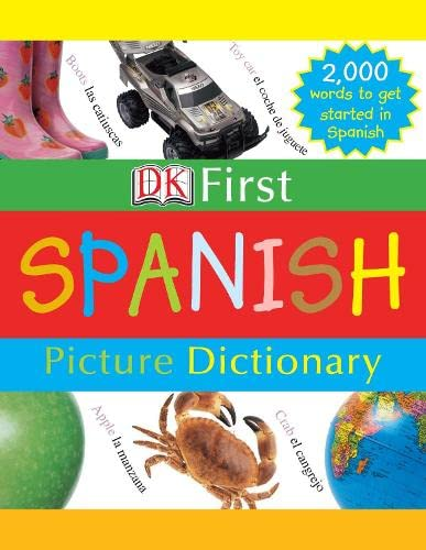 9781405311229: First Spanish Picture Dictionary (DK First Spanish)